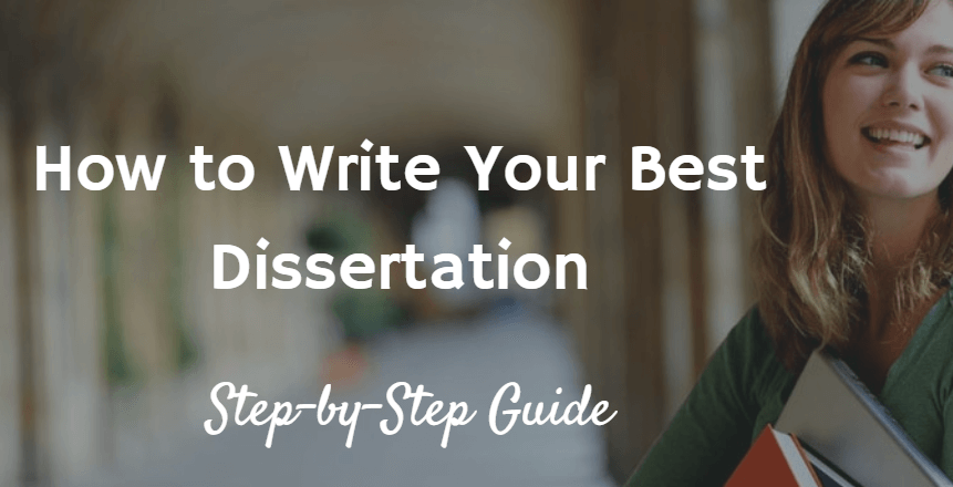 Dissertation Writing Guide step by step